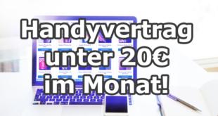 Handyvertrag unter 20 Euro im Monat finden