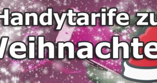 Handytarif zu Weihnachten - Top Deals