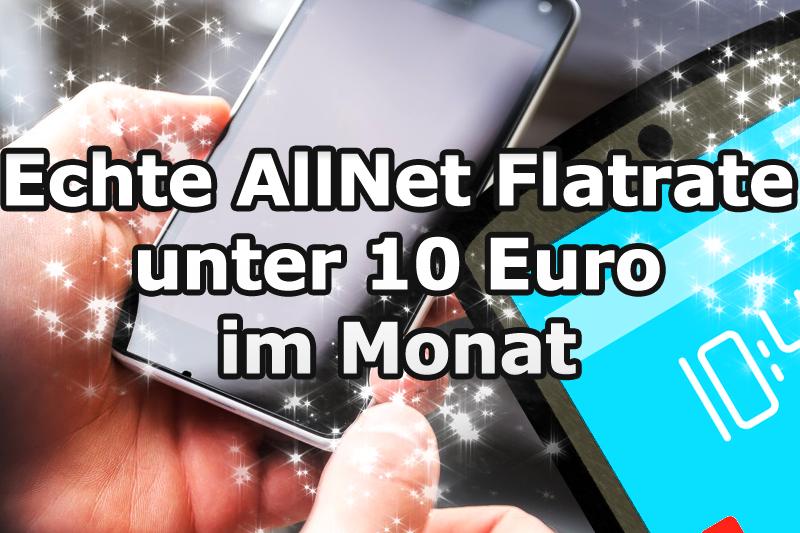 Günstige Allnet Flatrate unter 10 Euro im Monat
